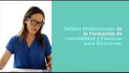 CURSO DE CONTABILIDAD Y FINANZAS PARA DIRECTIVOS: ASIGNATURAS Y LAS SALIDAS LABORALES