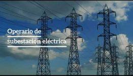 APRENDER Y CONVERTIRTE EN OPERARIO DE SUBESTACIONES ELÉCTRICAS DE ALTA TENSIÓN: TEMARIO Y LAS SALIDAS PROFESIONALES
