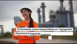 EDUCARTE COMO ESPECIALISTA EN TOPOGRAFÍA ELECTRÓNICA: ASIGNATURAS Y LAS SALIDAS LABORALES
