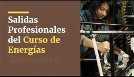 FORMACIÓN DE ENERGÍAS RENOVABLES: ASIGNATURAS Y LAS SALIDAS LABORALES