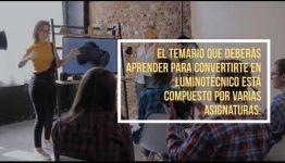 VÍDEO SOBRE EL TEMARIO Y LOS PUESTOS DE TRABAJO AL FORMARTE COMO LUMINOTÉCNICO